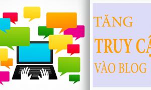 Tăng lượt truy cập vào blog của bạn