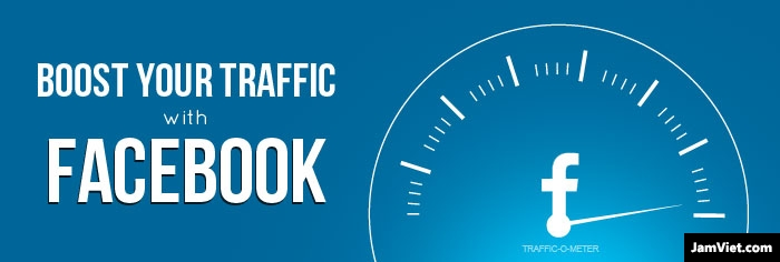 Kiếm traffic từ Facebook, quá đơn giản