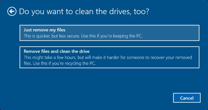 Xóa file nhanh hay xóa file an toàn trong lúc reset Windows 10